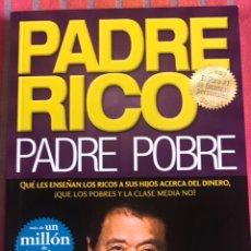 Libros: ROBERT T. KIYOSAKI: PADRE RICO, PADRE POBRE. Lote 245916465