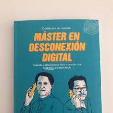 Libros: MÁSTER EN DESCONEXIÓN DIGITAL. JIMMY PONS. PHIL GONZÁLEZ. OBERON LIBROS 2019.. Lote 246284255
