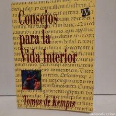 Libros: CONSEJOS PARA LA VIDA INTERIOR DE TOMÁS DE KEMPIS. Lote 246350975