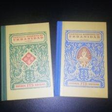 Libros: CARTILLA MODERNA DE URBANIDAD. 2 LIBROS EDITORIAL F.T.D BARCELONA. Lote 248987270