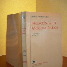 Libros: INICIACIÓN A LA SOCIOLINGÜÍSTICA / BRIGITTE SCHLIEBEN-LANGE. Lote 253888650