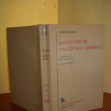 Libros: ELEMENTOS DE LINGÜÍSTICA GENERAL / ANDRÉ MARTINET. Lote 253893680