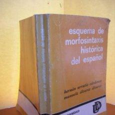 Libros: ESQUEMA DE MORFOSINTAXIS HISTÓRICA DEL ESPAÑOL / H. URRUTIA CÁRDENAS - M. ÁLVAREZ ÁLVAREZ. Lote 253993985