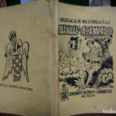 Libros: MANUAL DEL ACAMPADO.DELEG.NAC. DEL F. DE J./DPTO NAC.DE CAMPAMENTOS. Lote 254199605