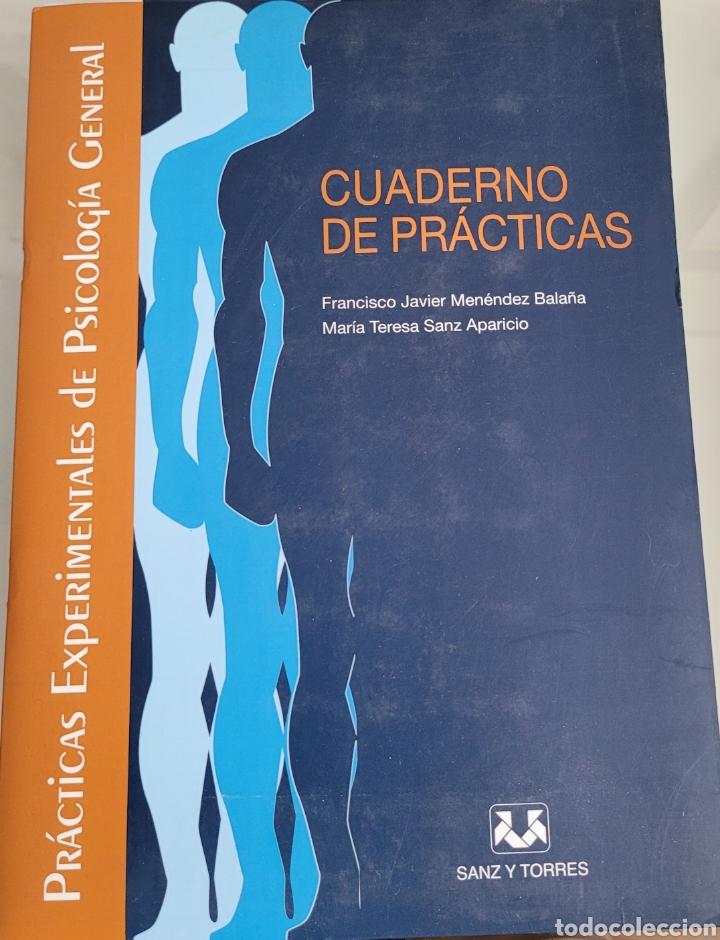 CUADERNO DE PRÁCTICAS DE PSICOLOGÍA GENERAL. FRANCISCO JAVIER MENENDEZ (Libros Nuevos - Educación - Aprendizaje)