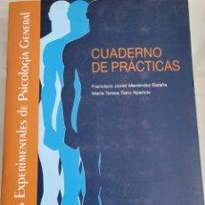 Libros: CUADERNO DE PRÁCTICAS DE PSICOLOGÍA GENERAL. FRANCISCO JAVIER MENENDEZ. Lote 256118245