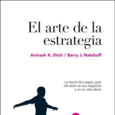 Livros: EL ARTE DE LA ESTRATEGIA: LA TEORÍA DE JUEGOS, GUÍA DEL ÉXITO EN SUS NEGOCIOS Y SU VIDA DIARIA AVI. Lote 257904060