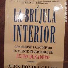 Libros: LIBRO LA BRÚJULA INTERIOR BUSCANDO ÉXITO DURADERO. Lote 258818240