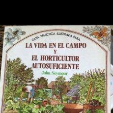 Livros: LA VIDA EN EL CAMPO Y EL HORTICULTOR AUTOSUFICIENTE. Lote 258973315