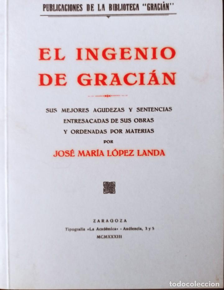 EL INGENIO DE GRACIÁN, LÓPEZ LANDA DP 2001 (Libros Nuevos - Educación - Aprendizaje)