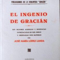 Libros: EL INGENIO DE GRACIÁN, LÓPEZ LANDA DP 2001. Lote 260699630