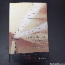 Libros: LA ISLA DE LOS 5 FAROS , FERRAN RAMON-CORTES , TAPA DURA. Lote 261118055
