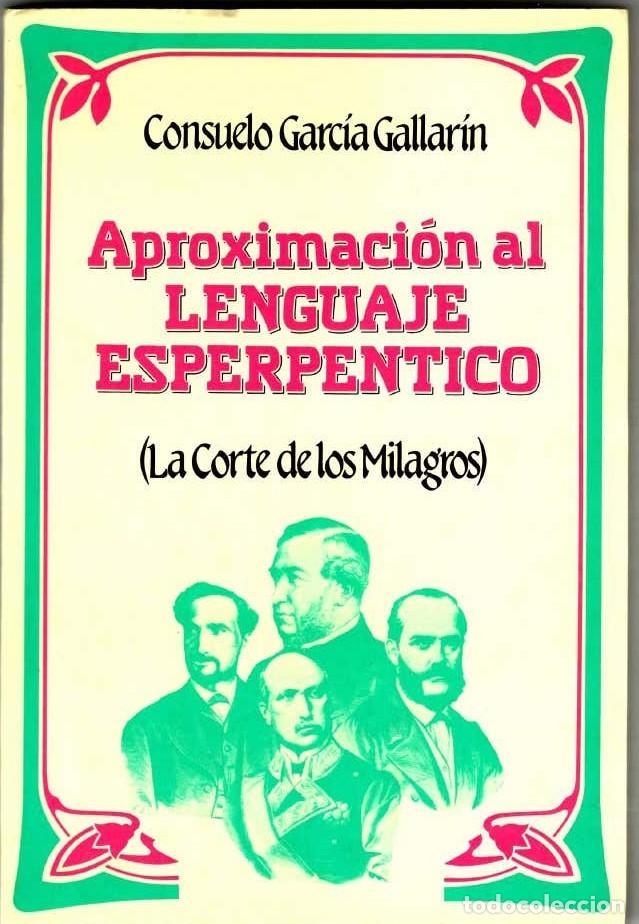 (1986) APROXIMACIÓN AL LENGUAJE ESPERPÉNTICO (LA CORTE DE LOS MILAGROS) (Libros Nuevos - Educación - Aprendizaje)