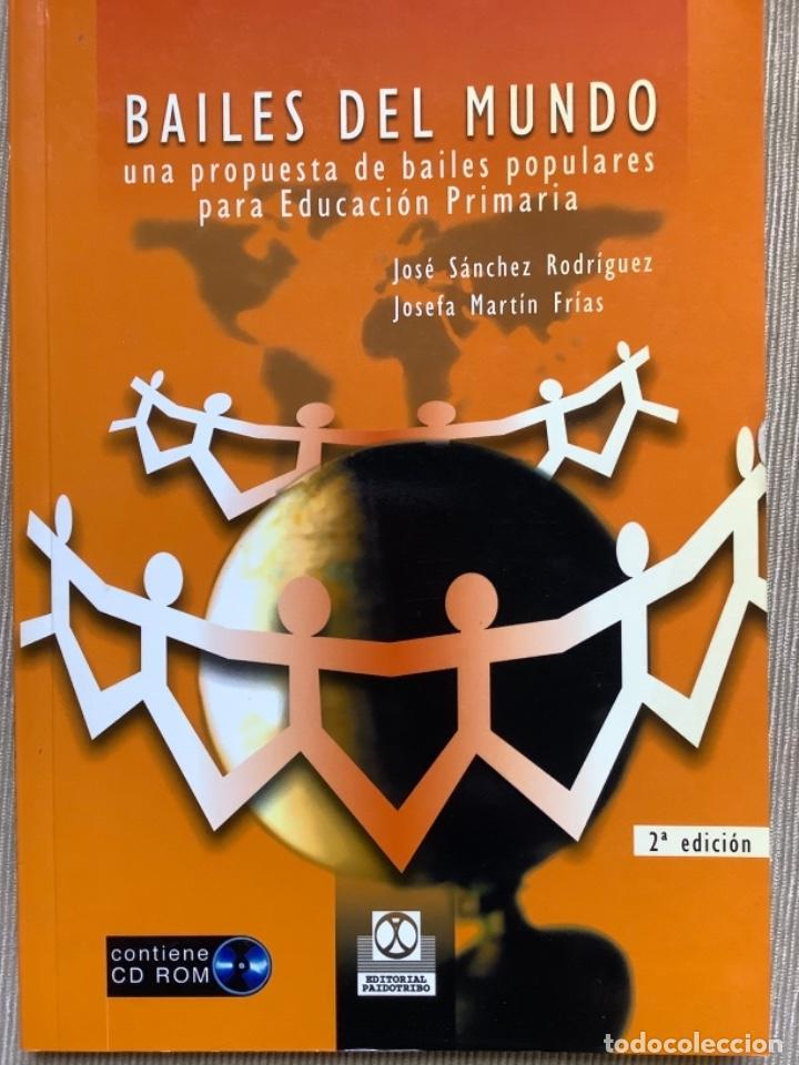 LIBRO Y CD. BAILES DEL MUNDO (Libros Nuevos - Educación - Aprendizaje)