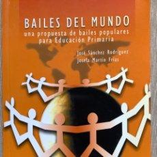Libros: LIBRO Y CD. BAILES DEL MUNDO. Lote 262262580