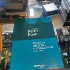 Libros: CURSO DE DERECHO CONSTITUCIONAL, JAVIER PÉREZ ROYO, NOVENA EDICIÓN.. Lote 262460315