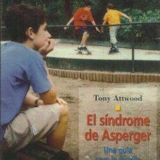 Libros: EL SÍNDROME DE ASPERGER. UNA GUÍA PARA LA FAMILIA / TONY ATTWOOD.. Lote 263250260
