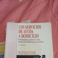 Libros: LIBRO LOS SERVICIOS DE AYUDA A DOMICILIO 2007. Lote 263566870