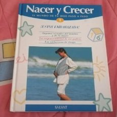 Libros: NACER Y CRECER: EL MUNDO DE TU HIJO PASO A PASO #NUMERO 1. Lote 263579375