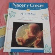 Libros: NACER Y CRECER: EL MUNDO DE TU HIJO PASO A PASO #NUMERO 2. Lote 263579595