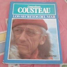 Libros: LOS SECRETOS DEL MAR // COMANDANTE COUSTEAU. Lote 263580515
