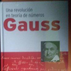 Libros: GAUSS. GENIOS DE LAS MATEMÁTICAS.. Lote 263611465