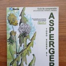 Libros: LIBRO TODO SOBRE EL ASPERGER DE MARIA MERINO MARTINEZ Y OTROS - EDITORIAL ALTARIA. Lote 264749909