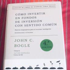 Libros: CÓMO INVERTIR EN FONDOS DE INVERSIÓN CON SENTIDO COMÚN. Lote 268321779
