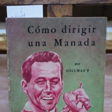 Libros: GILCRAFT. COMO DIRIGIR UNA MANADA.. Lote 269581038