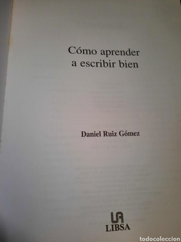 Libros: LIBRO , COMO APRENDER A ESCRIBIR BIEN , DANIEL RUIZ GÓMEZ, EDITORIAL LIBSA, 2004 - Foto 2 - 269976748