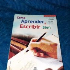 Libros: LIBRO , COMO APRENDER A ESCRIBIR BIEN , DANIEL RUIZ GÓMEZ, EDITORIAL LIBSA, 2004. Lote 269976748
