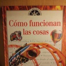 Libros: COMO FUNCIONAN LAS COSAS. Lote 270641583