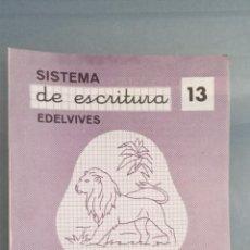 Livres: SISTEMA DE ESCRITURA EDELVIVES Nº 13 COMPLETO SIN USAR NI FECHA. Lote 270993673