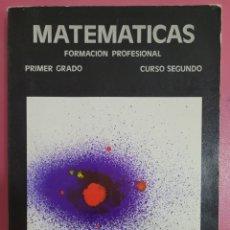 Libros: MATEMÁTICAS FORMACION PROFESIONAL PRIMER GRADO CURSO SEGUNDO AGUSTON LARRAURRI PACHECO. Lote 278523793