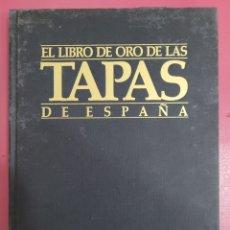 Libros: EL LIBRO DE ORO DE LAS TAPAS DE ESPAÑA. Lote 278534293