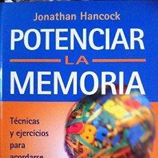Libros: POTENCIAR LA MEMORIA TECNICAS Y EJERCICIOS PARA ACORDARSE DE TODO. Lote 279360648