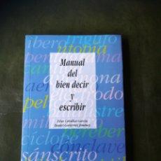 Libros: LIBRO MANUAL DEL BIEN DECIR. Lote 286527603