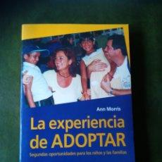 Libros: LIBRO LA EXPERIENCIA DE ADOPTAR. Lote 286528073