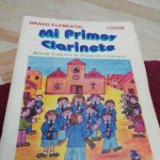 Libros: MI PRIMER CLARINETE, VICENTE PASTOR GARCÍA. Lote 287976653