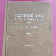 Libros: CONTABILIDAD TEORÍA Y PRÁCTICA TOMO 2 ROY B KESTER. Lote 289840348