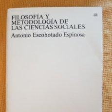 Libros: FILOSOFIA Y METODOLOGIA DE LAS CIENCIAS SOCIALES. Lote 293701413