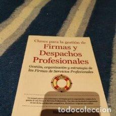 Libros: MARIO ALONSO AYALA - CLAVES PARA LA GESTIÓN DE FIRMAS Y DESPACHOS PROFESIONALES. Lote 294094303