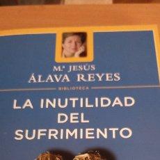 Libros: LA INUTILIDAD DEL SUFRIMIENTO. Lote 294959613