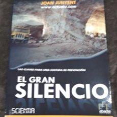 Libros: LIBRO EL GRAN SILENCIO, AUTOR JOAN JUNYENT. Lote 295378168