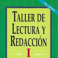 Libros: TALLER DE LECTURA Y REDACCIÓN. JUAN ÁLVAREZ CORAL.. Lote 295807638
