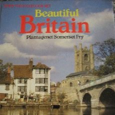 Libros: BEAUTIFUL BRITAIN 128 PÁGINAS A TODO COLOR EN INGLÉS. Lote 27062126