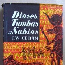 Libros: DIOSES, TUMBAS Y SABIOS. Lote 12334026