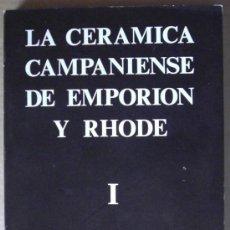 Libros: LA CERAMICA CAMPANIENSE DE EMPORION Y RHODE (TOMO I Y II). Lote 12374851