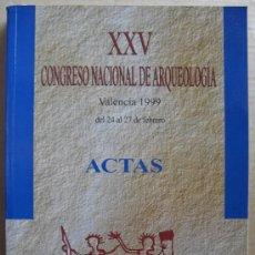 Libros: XXV CONGRESO NACIONAL DE ARQUEOLOGÍA. Lote 12710507