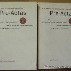 Libros: LA CIUDAD EN EL MUNDO ROMANO.PRE-ACTAS DEL CONGRESO INTERNACIONAL DE ARQUEOLOGÍA CLÁSICA . Lote 12726770